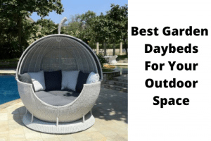 Best Garden Daybeds For Your Outdoor Space