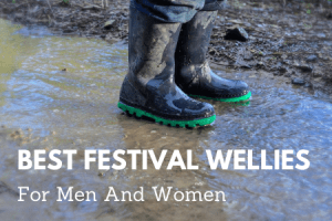 Best Festival Wellies For Men And Women